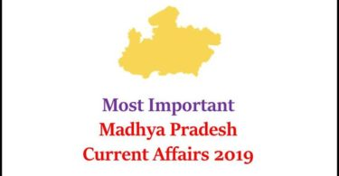 Most Important Madhya Pradesh Current Affairs 2019